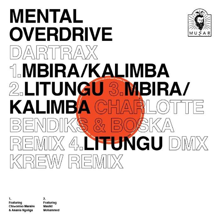 MENTAL OVERDRIVE - DARTRAX EP