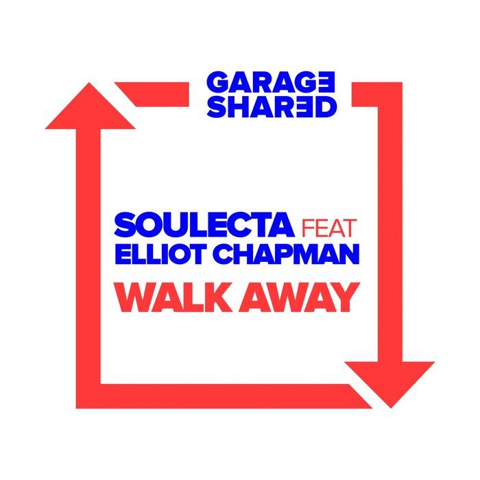 SOULECTA - Walk Away