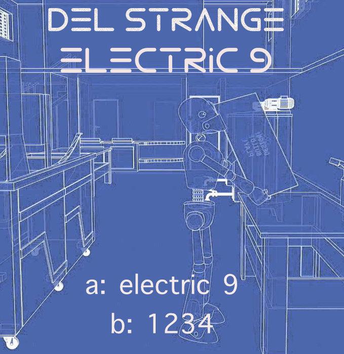 DEL STRANGE - Electric 9 EP
