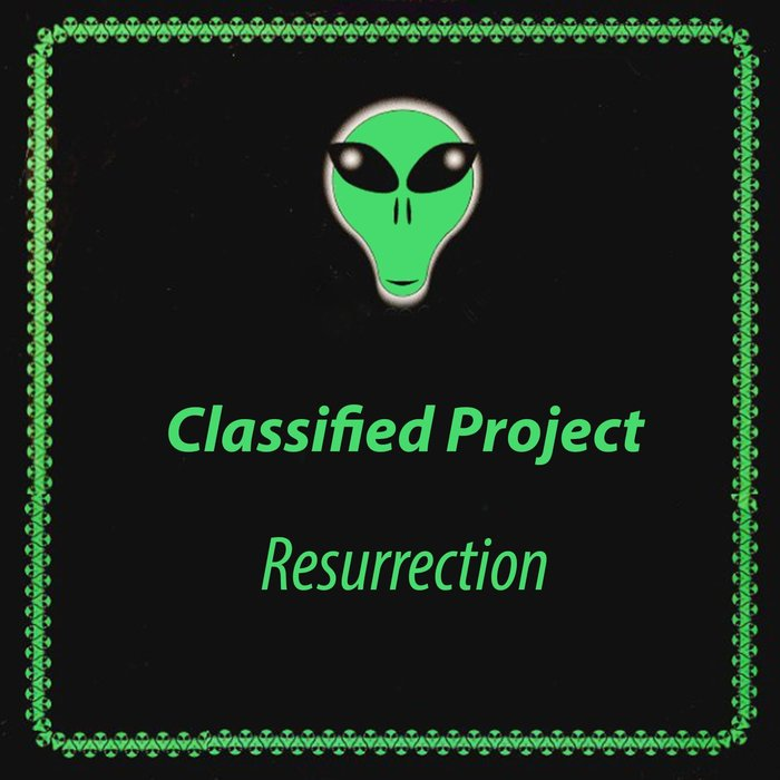 CLASSIFIED PROJECT - Resurrection EP