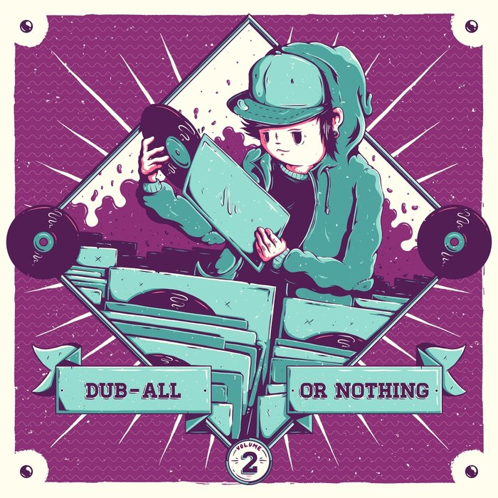 VARIOUS - Dub-All Or Nothing Vol 2 (100th Release)