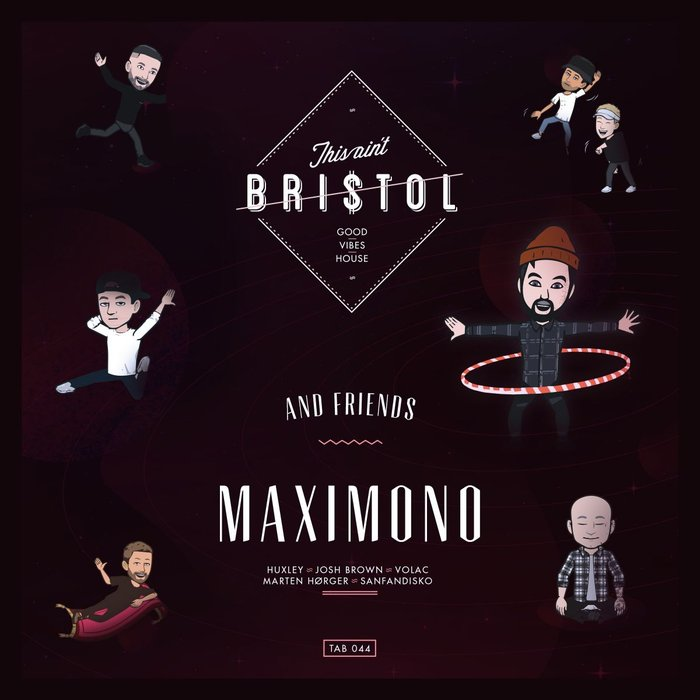 MAXIMONO - Maximono & Friends