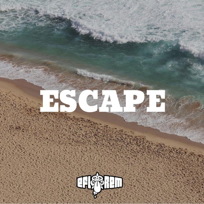 EFLOREM - Escape
