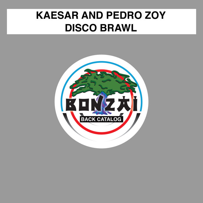 KAESAR & PEDRO ZOY - Disco Brawl