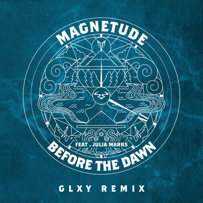 MAGNETUDE/JULIA MARKS - Before The Dawn (GLXY Remix)