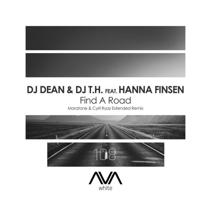 DJ DEAN & DJ TH feat HANNA FINSEN - Find A Road