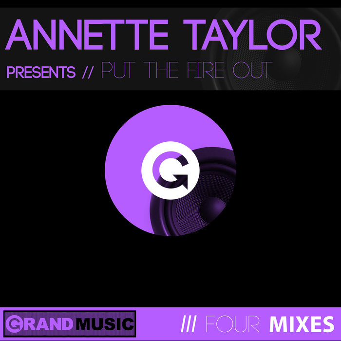 ANNETTE TAYLOR - Put The Fire Out