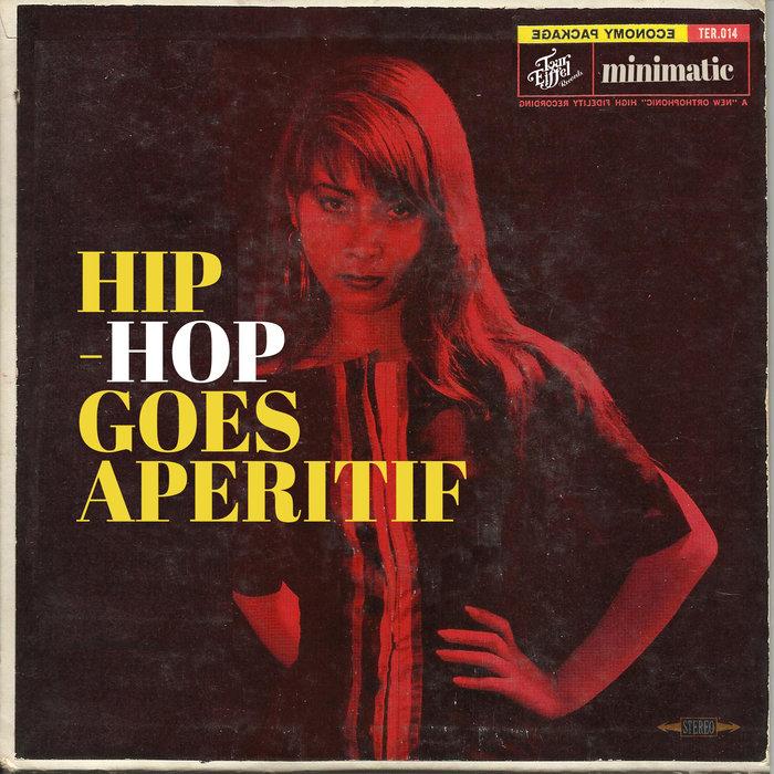 MINIMATIC - Hip-Hop Goes Aperitif