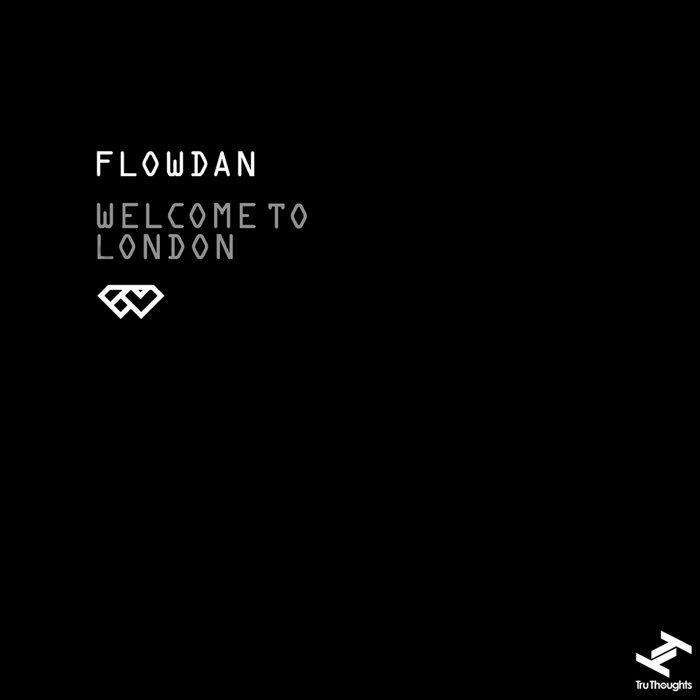 FLOWDAN - Welcome To London
