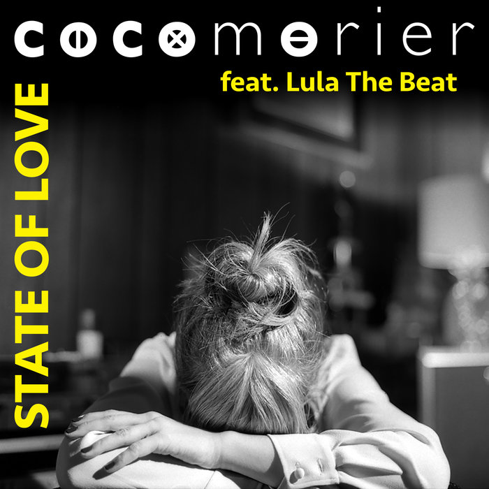 COCO MORIER feat LULA THE BEAT - State Of Love