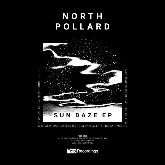 NORTH POLLARD - Sun Daze EP