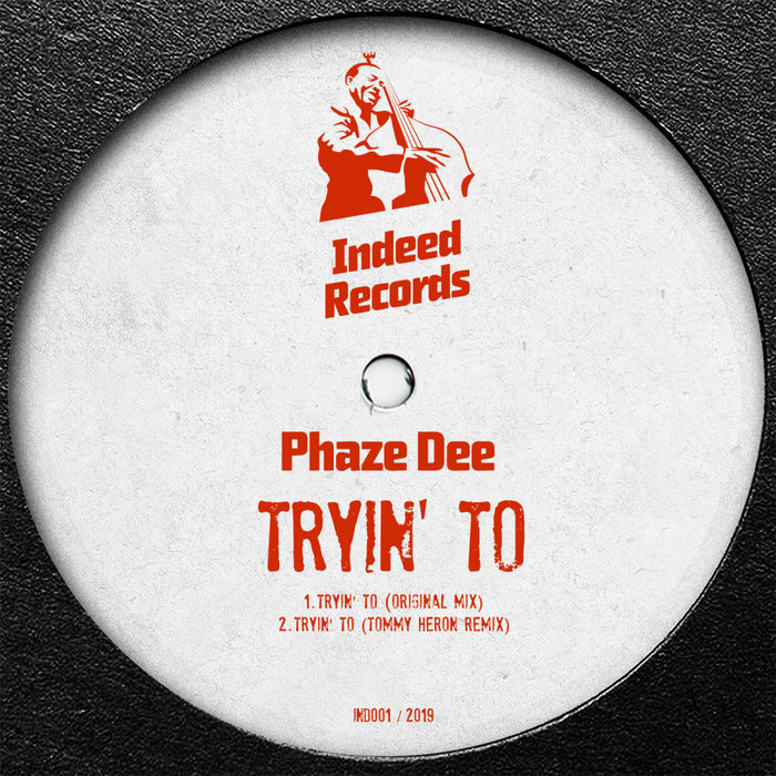 PHAZE DEE - Tryin' To