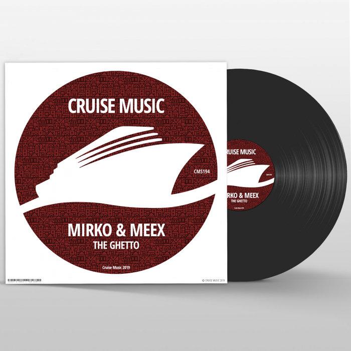 MIRKO & MEEX - The Ghetto