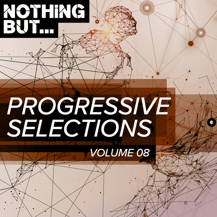 VARIOUS - Nothing But... Progressive Selections Vol 08