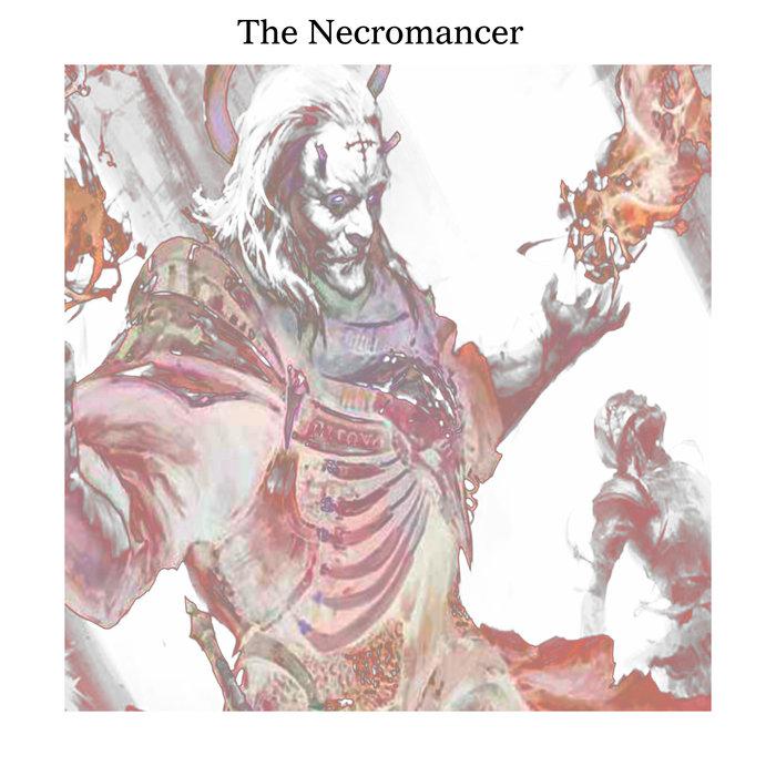 $IX - The Necromancer