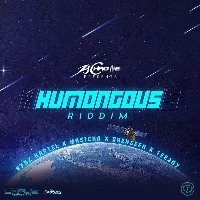 VARIOUS - ZJ Chrome Presents: Humongous Riddim