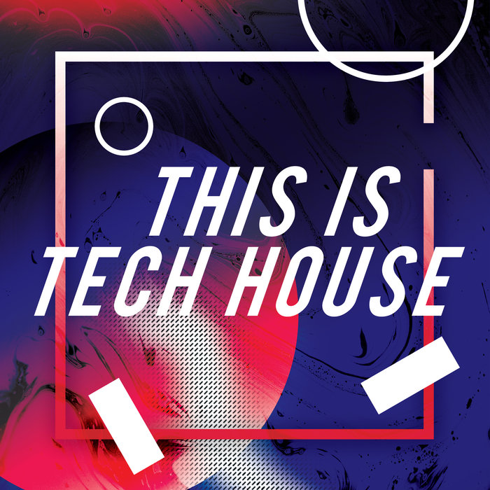 VARIOUS - This Is Tech House