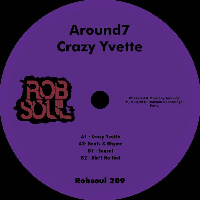 AROUND7 - Crazy Yvette