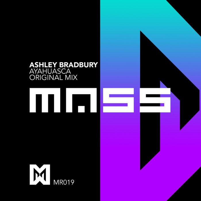 ASHLEY BRADBURY - Ayahuasca