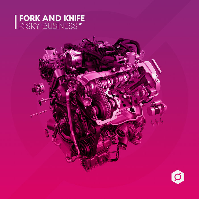 FORK AND KNIFE - Risky Business