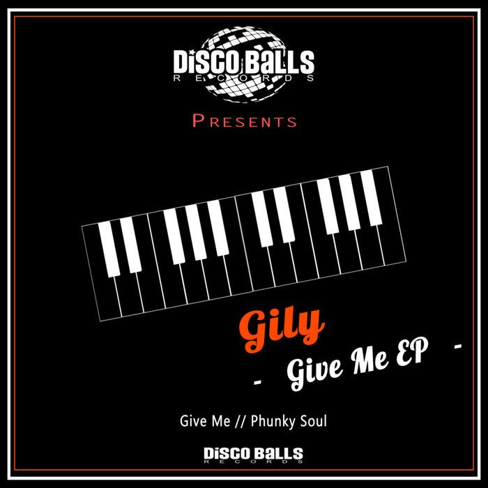 GILY - Give Me EP