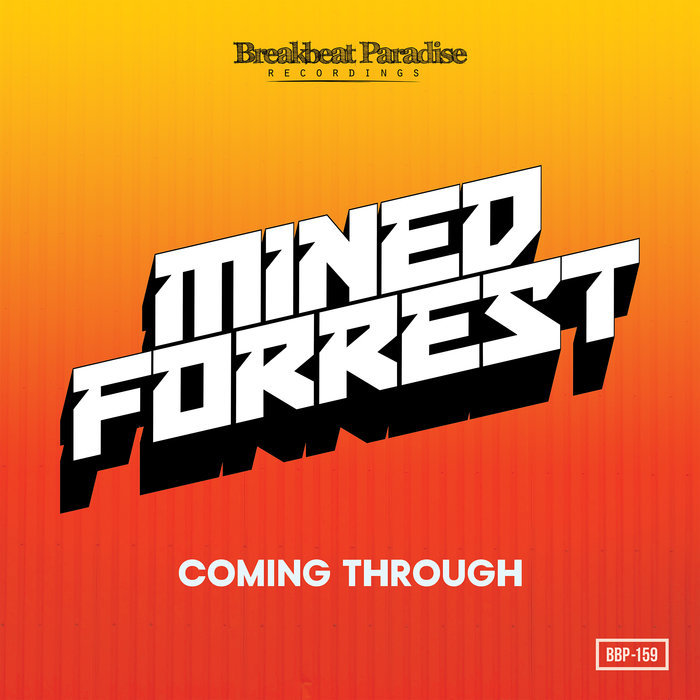 MINED & FORREST - Coming Through EP