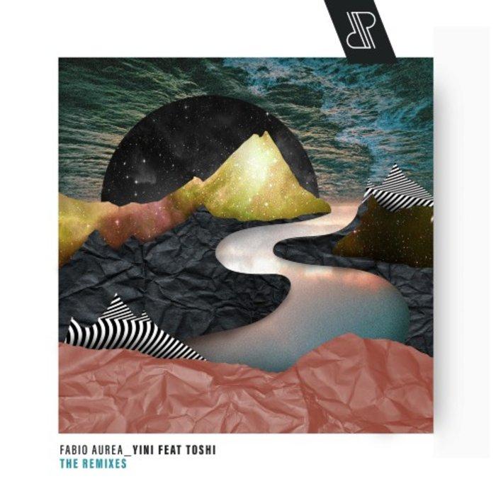 FABIO AUREA feat TOSHI - Yini, The Remixes