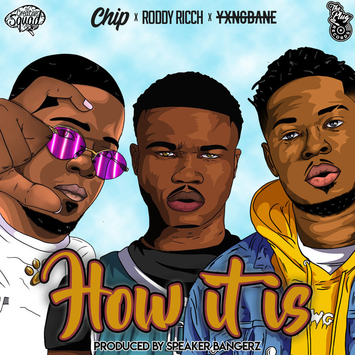 RODDY RICCH/CHIP/YXNG BANE feat THE PLUG - How It Is