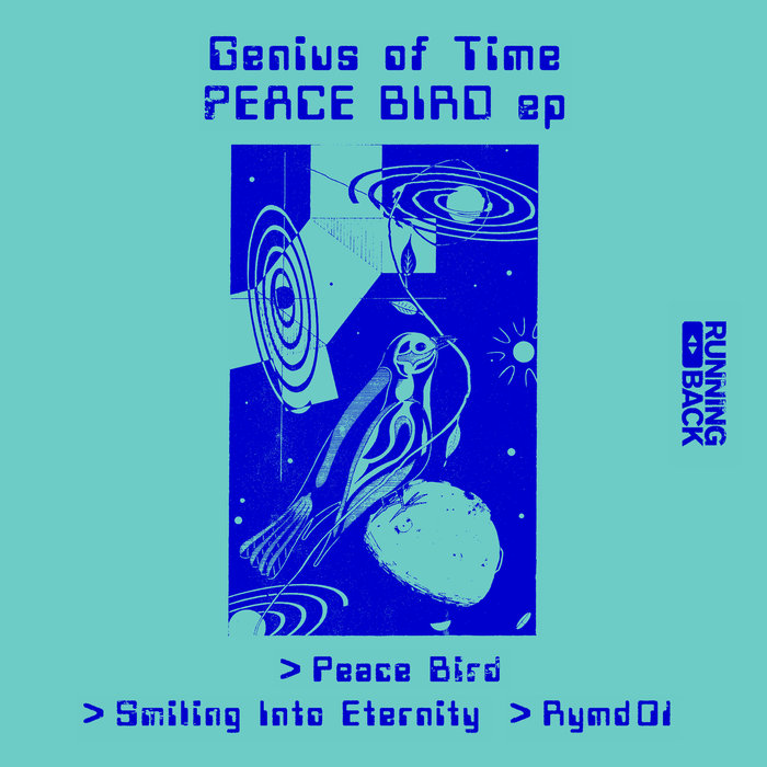 GENIUS OF TIME - Peace Bird EP