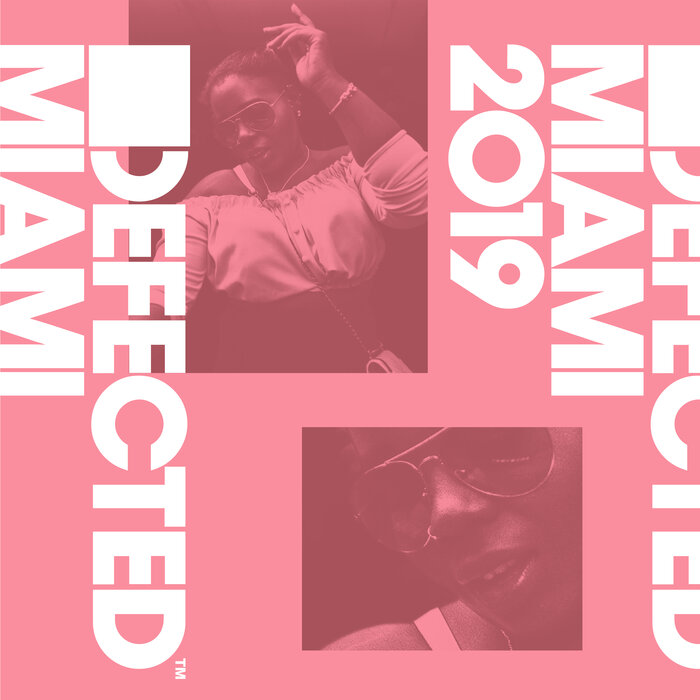 VARIOUS - Defected Miami 2019