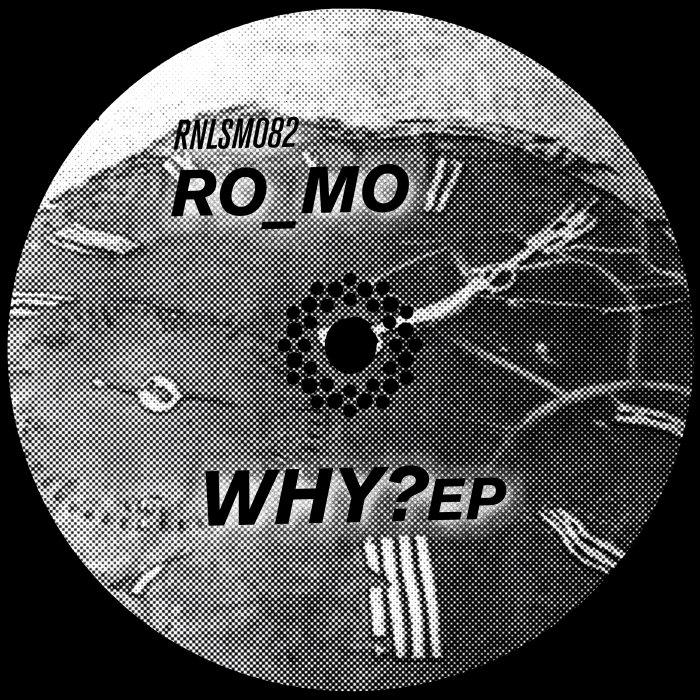 RO MO - Why? EP