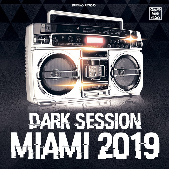 DITOR LOKI/VARIOUS - Dark Session Miami 2019 (unmixed tracks)