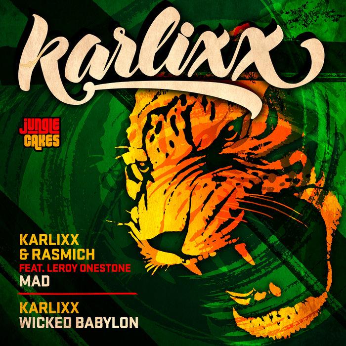 KARLIXX & RASMICH - Mad/Wicked Babylon