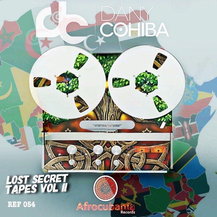 DANY COHIBA - Lost Secret Tapes EP Vol 2
