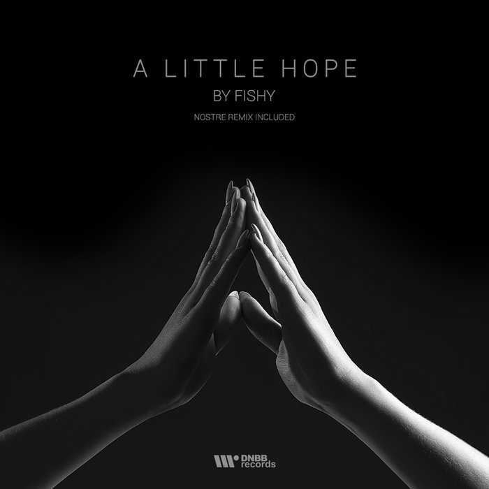 FISHY - A Little Hope