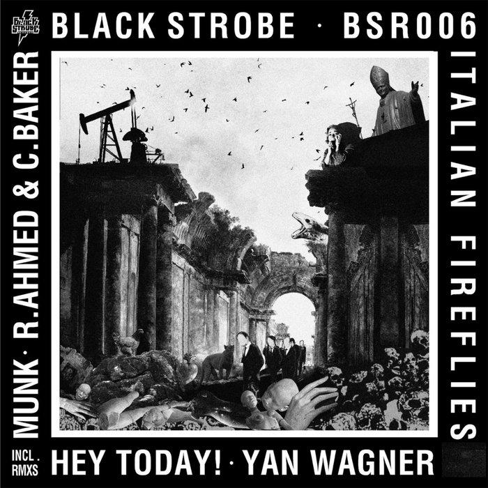 BLACK STROBE - Italian FireFlies