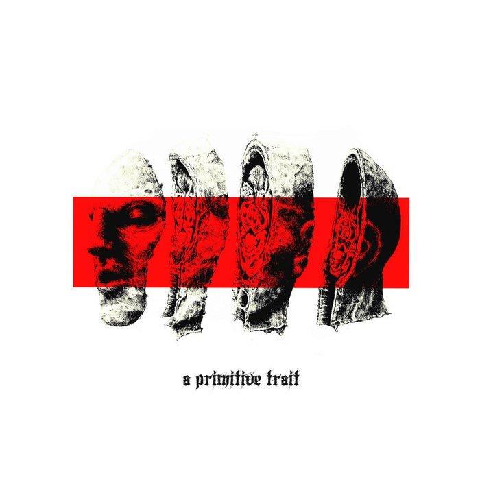 A PRIMITIVE TRAIT - Internal Suffering (Remastered)