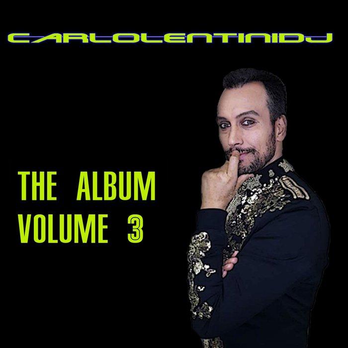 CARLO LENTINI DJ - The Album Volume 3