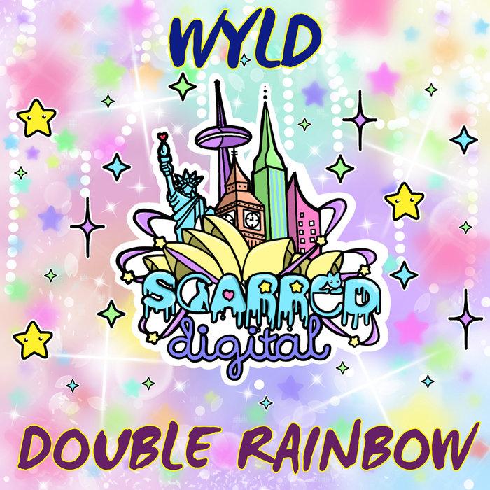WYLD - Double Rainbow