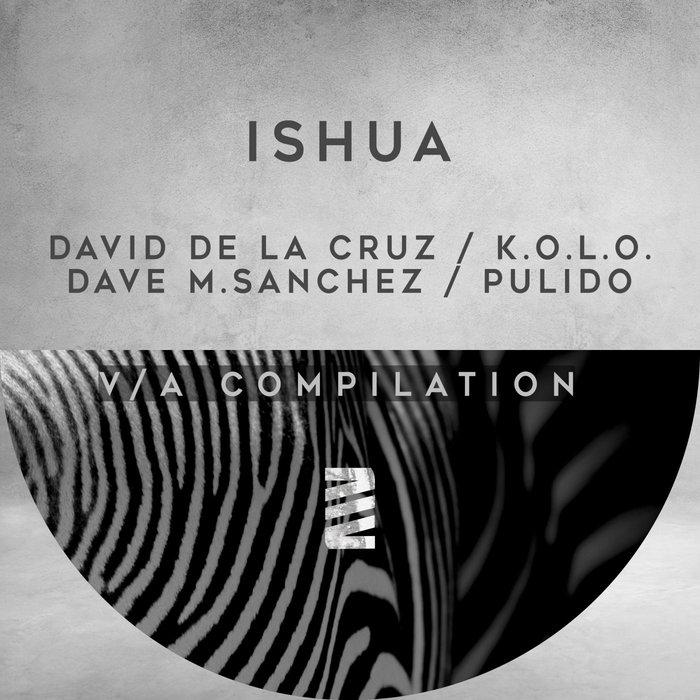 DAVID de LA CRUZ/MATT MIKKE/DAVE MSANCHEZ - V/A Compilation