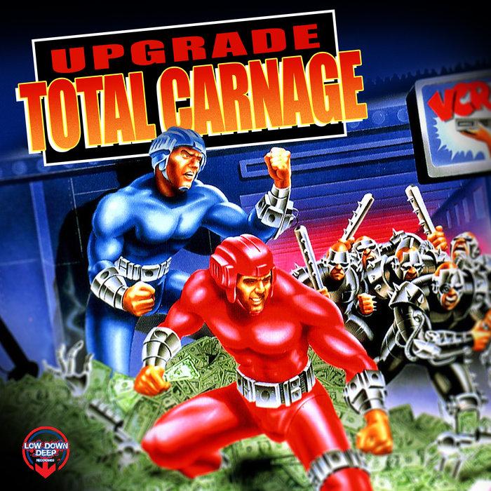 UPGRADE - Total Carnage