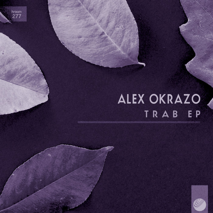 ALEX OKRAZO - Trab EP