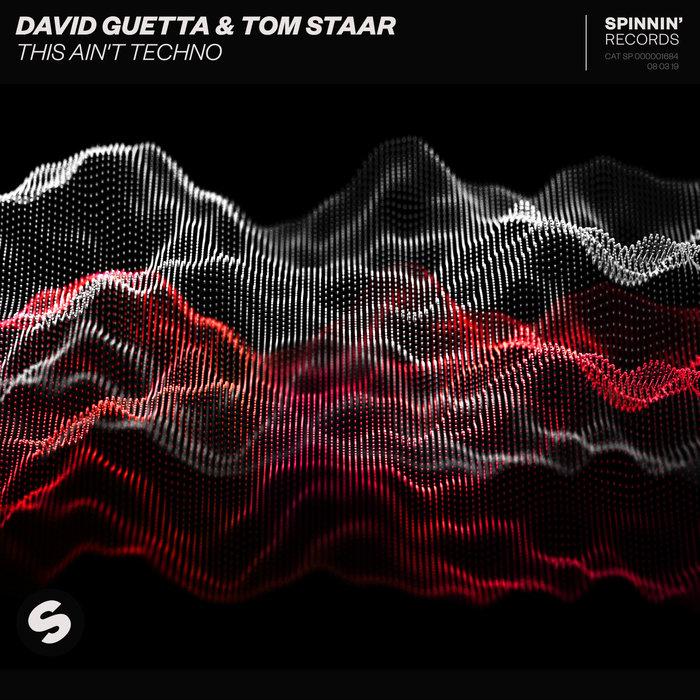 DAVID GUETTA/TOM STAAR - This Ain't Techno