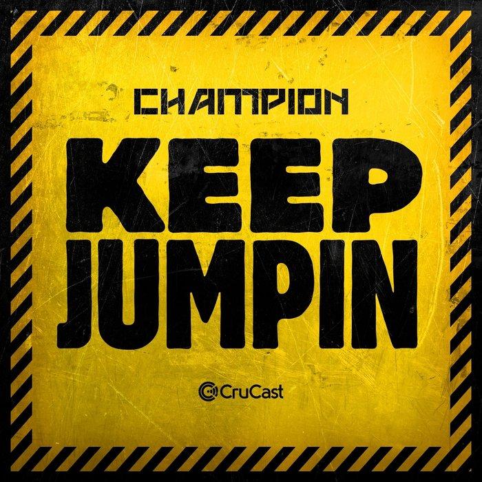 CHAMPION - Keep Jumpin