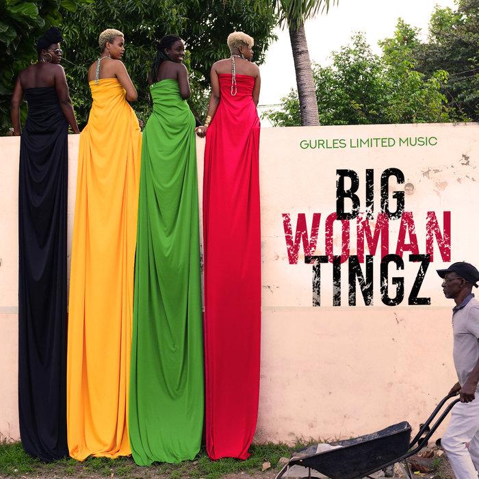 VARIOUS - Big Woman Tingz