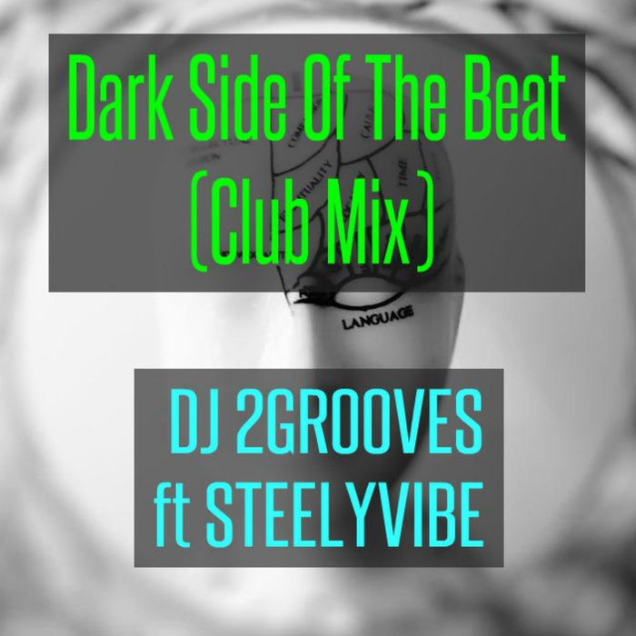 DJ 2GROOVES - Dark Side Of The Beat (Club Mix)