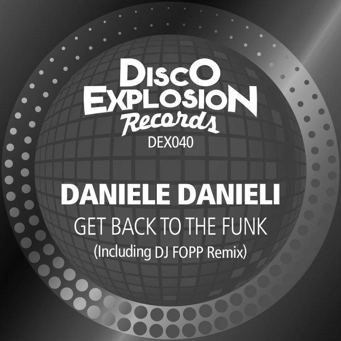 DANIELE DANIELI - Get Back To The Funk