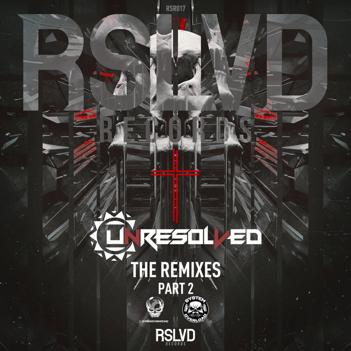 UNRESOLVED - The Remixes Part 2