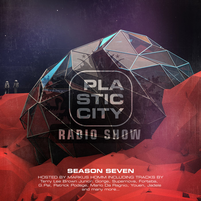 MARKUS HOMM/VARIOUS - Plastic City Radio Show Season Seven (unmixed Tracks)