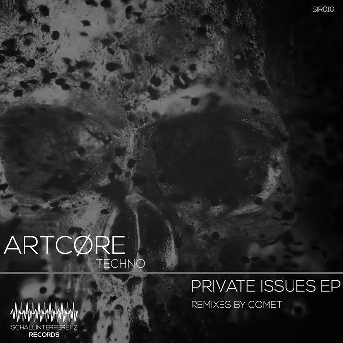 ARTCARE - Private Issues EP